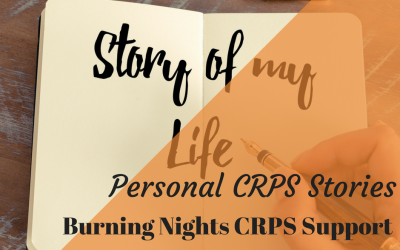 Share your personal CRPS stories | Burning Nights CRPS Support