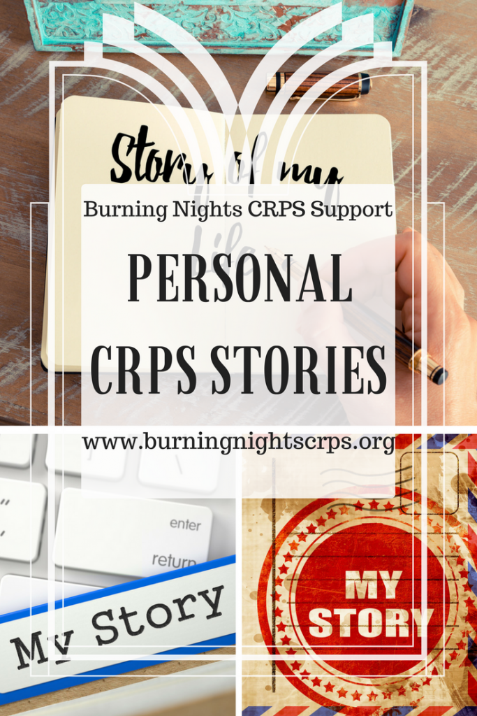 Share your personal CRPS stories with Burning Nights CRPS Support