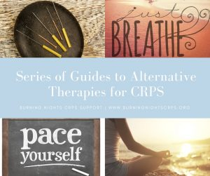 Series of Guides to Alternative Therapies for CRPS and Persistent Pain - Burning Nights CRPS Support