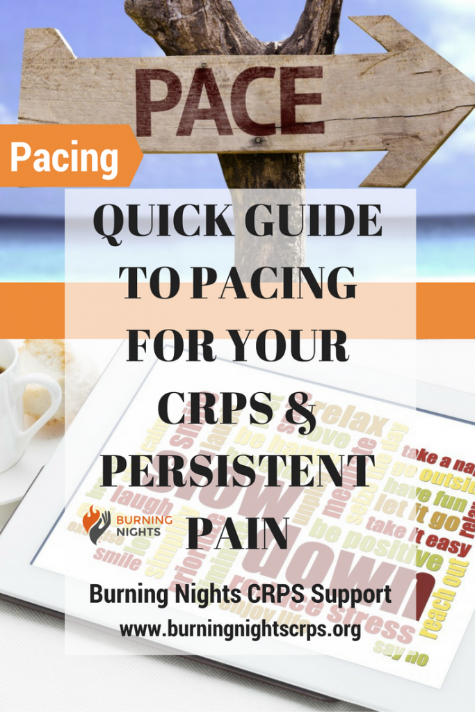 Quick Guide to Pacing For Your CRPS & Persistent Pain | Burning Nights CRPS Support