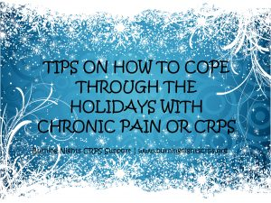 Tips on coping through the Holidays with chronic pain | Burning Nights CRPS Support