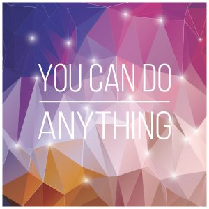 You CAN do Anything quote image