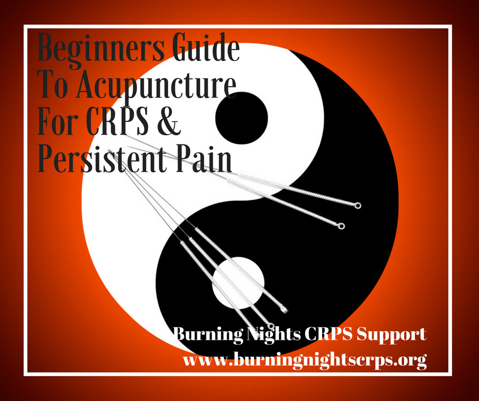 Beginners Guide to Acupuncture for CRPS & Persistent Pain | Burning Nights CRPS Support