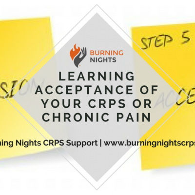 Learning Acceptance for CRPS/RSD and Chronic Pain | Burning Nights CRPS Support