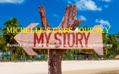 Michelle's CRPS Journey | Burning Nights CRPS Support