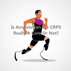 Is amputation really a cure for CRPS or not | CRPS amputation