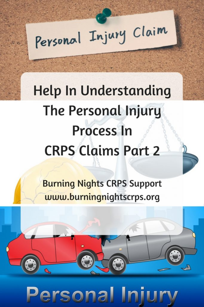 Help In Understanding The Personal Injury Process In CRPS Claims Part 2 | Burning Nights CRPS Support