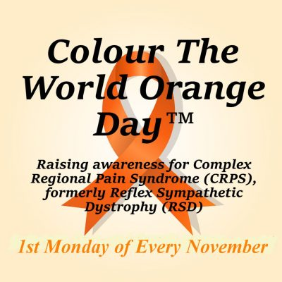 CRPS Awareness Month | Colour The World Orange Day | CRPS Awareness Day