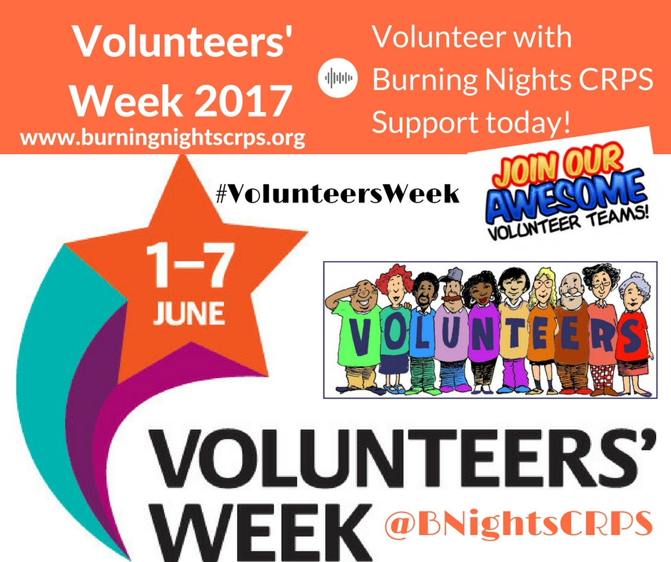 Volunteers' Week 2017 | Burning Nights CRPS Support | Volunteer with us today