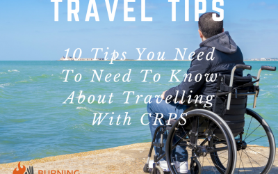 10 Tips You Need To Need To Know About Travelling With CRPS | Chronic Illness Travel Tips | Burning Nights CRPS Support