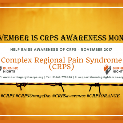 Complex Regional Pain Syndrome (CRPS) Awareness Month - November 2017 | Burning Nights CRPS Support charity | Please support CRPS Awareness!
