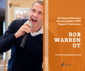 3rd Annual National Burning Nights CRPS Support Conference - Rob Warren OT