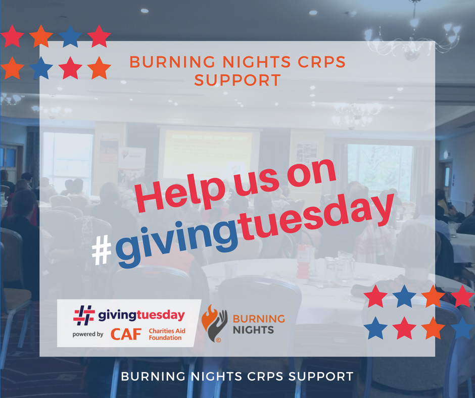 Giving Tuesday 2017 - Support Burning Nights CRPS Support
