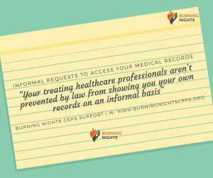 How To Access Your Medical Records | Informal Requests To Access Your Medical Records | Burning Nights CRPS Support