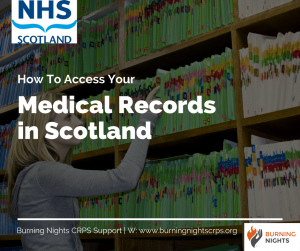 How To Access Your Medical Records in Scotland | Burning Nights CRPS Support