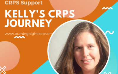 Kelly's CRPS Journey | Patient Journey | Burning Nights CRPS Support