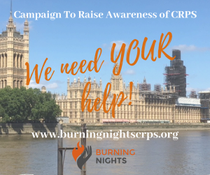 Campaign to Raise Awareness of Complex Regional Pain Syndrome (CRPS) - We now need YOUR help!