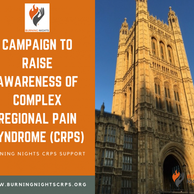 Burning Nights CRPS Support is working with the charity's local MP in a Campaign to Raise Awareness of Complex Regional Pain Syndrome (CRPS) in Westminster.Can YOU help us by contacting your local MP and letting them know you are requesting their support in this matter. Check out our blog with a letter template for you to contact your MP with.
