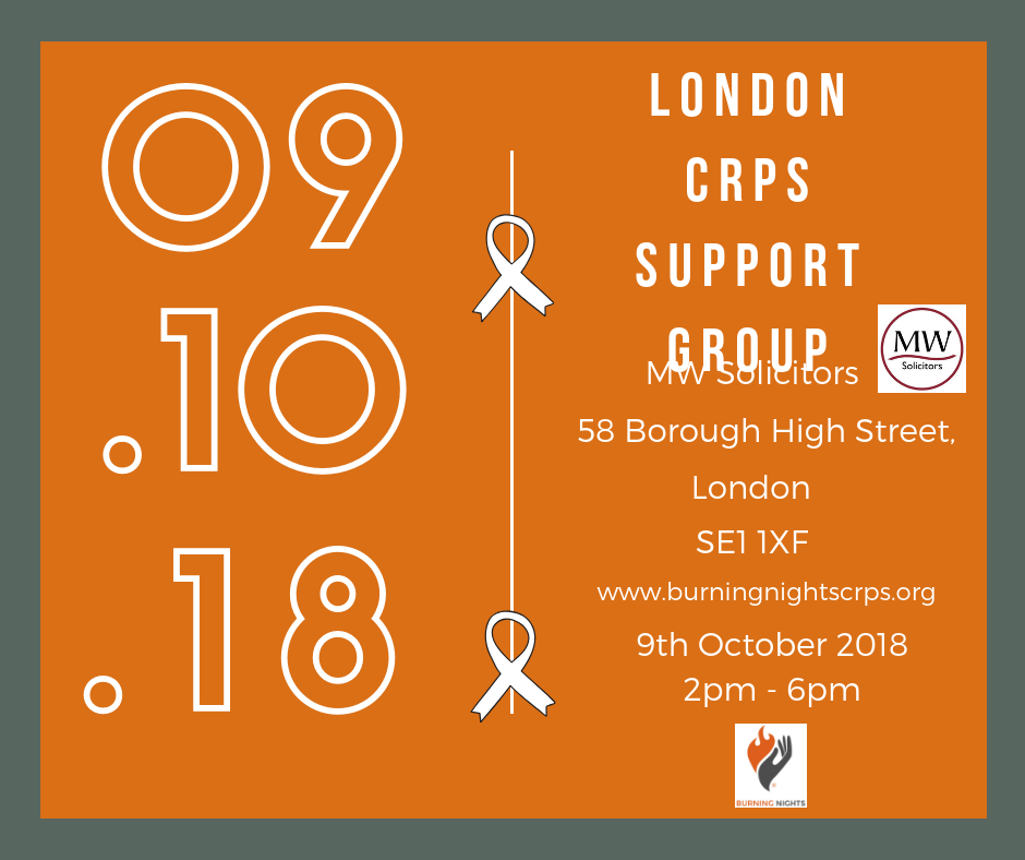 Our first London CRPS Support Group will take place on 9th October 2018 in Central London. If you want to come along please contact Burning Nights CRPS Support