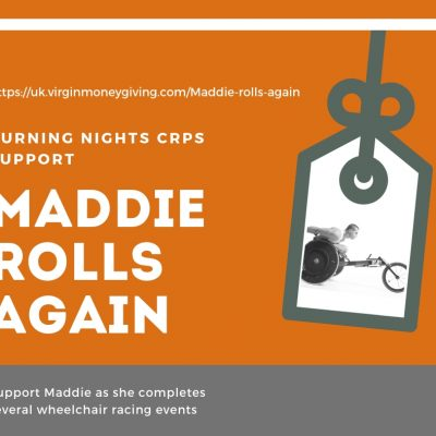 Support Maddie with her wheelchair racing events fundraiser Maddie Rolls Again in aid of 3 charities including Burning Nights CRPS Support