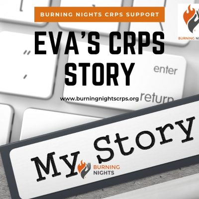 Learn about Eva's CRPS Story via Burning Nights CRPS Support