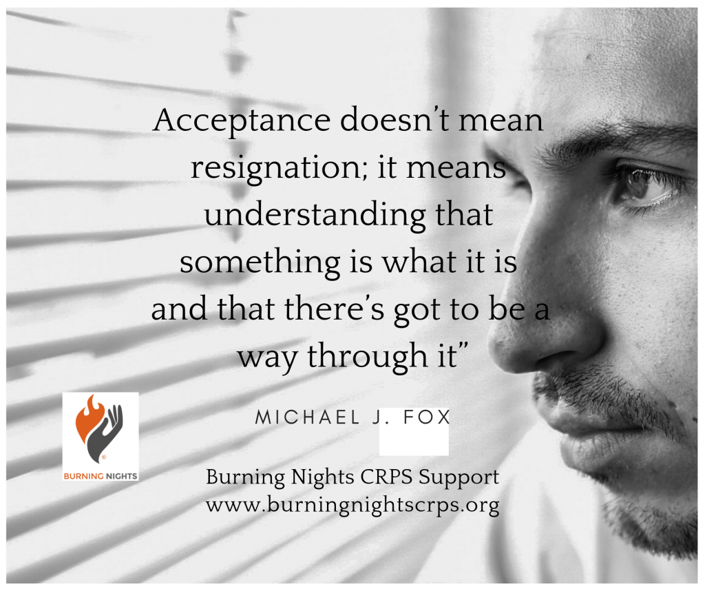 'Acceptance doesn't mean resignation' Understand how to reach acceptance of CRPS or chronic illness