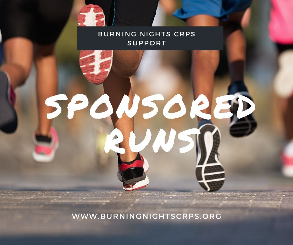 Fundraising Events such as sponsored runs in aid of Burning Nights CRPS Support