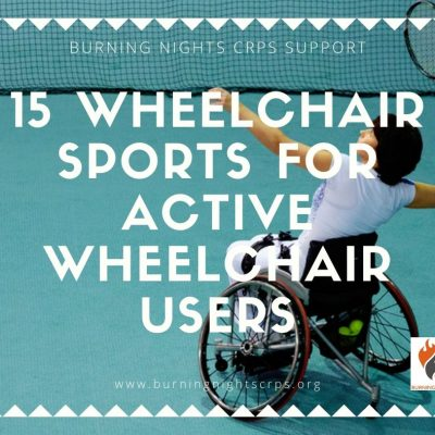 15 wheelchair sports for active wheelchair users via Burning Nights CRPS Support