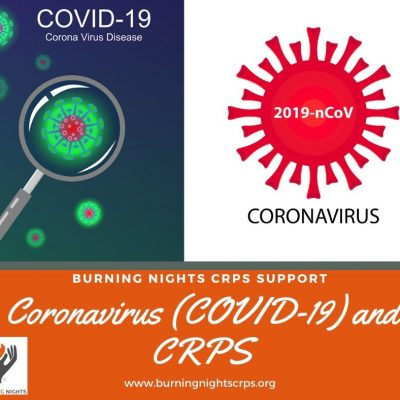 Understanding Coronavirus (COVID-19) and its effects on Complex Regional Pain Syndrome (CRPS) via Burning Nights CRPS Support
