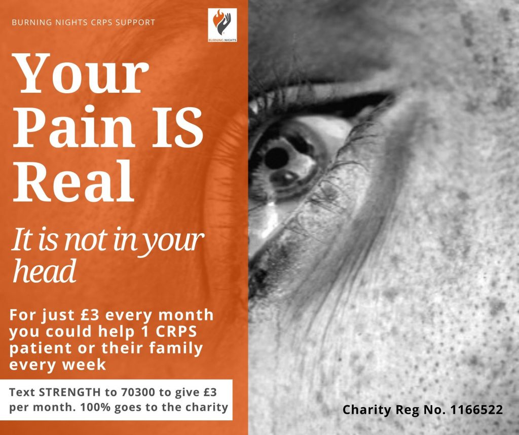 Text Donate £3 a month in aid of Burning Nights CRPS Support - We Believe You! Please be the hope for CRPS