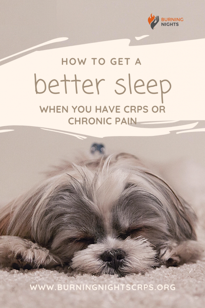 14 tips to help you get a better night's sleep when you have CRPS or chronic pain via Burning Nights CRPS Support