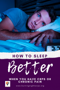 14 tips on how to sleep better when you have chronic pain or CRPS