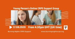 Join our August 2020 online Young Person's CRPS Support Group and chat with others who have been diagnosed with Complex Regional Pain Syndrome on 17 August 2020 at 4.30pm GMT