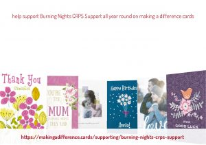 Help support Burning Nights CRPS Support all year round on Making A Difference e-cards