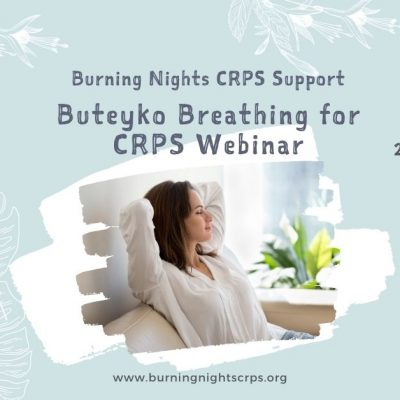 Understand what Buteyko Breathing is and how it can help you with your CRPS. A webinar by Burning Nights CRPS Support with speaker Janet Winter