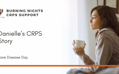 Supporting Rare Disease Day - Danielle's CRPS Story